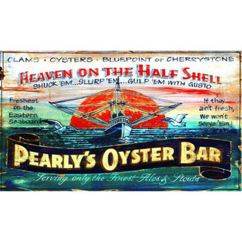 Custom Pearlys Oyster Bar Vintage Style Wooden Sign