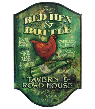Custom Red Hen & Bottle Tavern and Road House Vintage Style Wood Sign