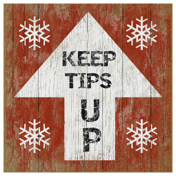 Custom Keep Tips Up Ski Vintage Style Wooden Sign