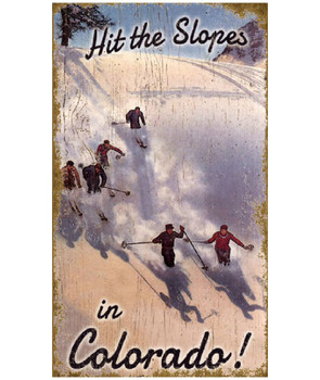 Custom Hit the Slopes in Colorado Skiing Vintage Style Wooden Sign