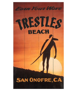 Custom Earn Your Wave Trestles Beach Surfing Vintage Style Wooden Sign