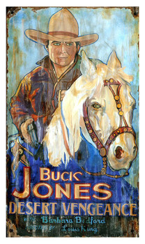 Custom Buck Jones Desert Vengeance Vintage Style Wooden Sign