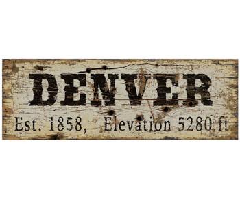 Custom Denver Est. 1858 & Elevation Vintage Style Wooden Sign