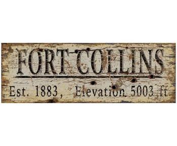Custom Fort Collins Est. 1883 Vintage Style Wooden Sign