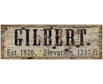Custom Gilbert, AZ Est. 1920 & Elevation Vintage Style Wooden Sign