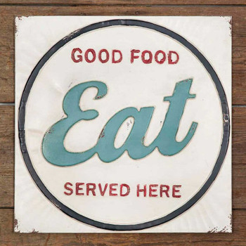 Eat Good Food Served Here Embossed Metal Sign