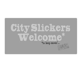 "16"" City Slickers Welcome Metal Sign"