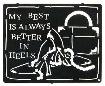 "16"" ""Better in Heels"" Metal Wall Art"
