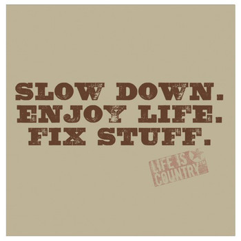 Slow Down. Enjoy Life. Fix Stuff. Beverage Coasters, Set of 8