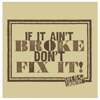 If It Ain't Broke Beverage Coasters by Life Is Country, Set of 12