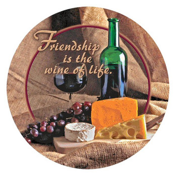 Friendship is the Wine of Life Round Beverage Coasters, Set of 8