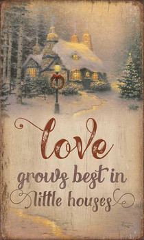 Love Grows Best in Little Houses Rustic Wood Sign