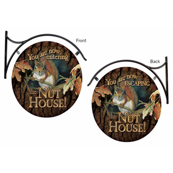 You Are Now Entering the Nut House / You Are Now Escaping the Nut House Double Sided Hanging Metal Sign