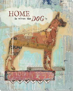 Home Is Where The Dog Is Wrapped Canvas Giclee Art Print Wall Art