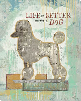 Life Is Better With A Dog Wrapped Canvas Giclee Art Print Wall Art