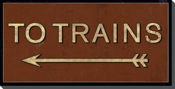 To Trains Sign Wrapped Canvas Giclee Print Wall Art