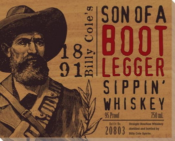 Son of a Bootlegger Whiskey Wrapped Canvas Giclee Print Wall Art