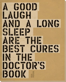 A Good Laugh... Saying Wrapped Canvas Giclee Print Wall Art