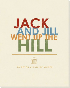 Jack and Jill... Saying Wrapped Canvas Giclee Print Wall Art