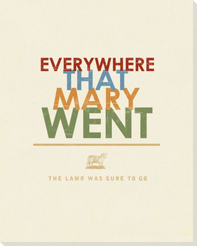 Mary Had a Little Lamb... Saying Wrapped Canvas Giclee Print