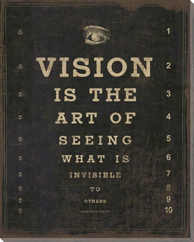 Vision Is The Art... Saying Wrapped Canvas Giclee Print Wall Art