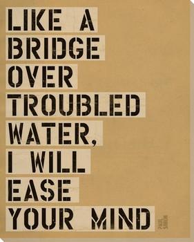 Like a Bridge Over... Saying Wrapped Canvas Giclee Print Wall Art