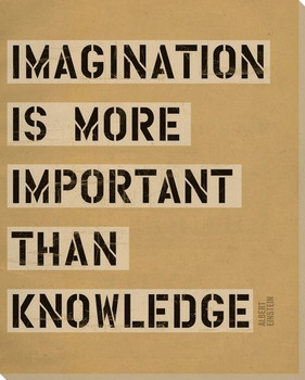 Imagination is More... Saying Wrapped Canvas Giclee Print Wall Art