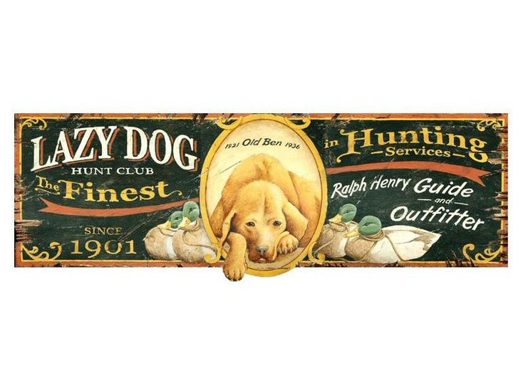 Custom Lazy Dog Hunt Club Vintage Style Wooden Sign