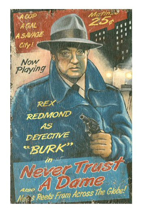 Custom Rex Redmond as Detective Burke Vintage Style Wooden Sign