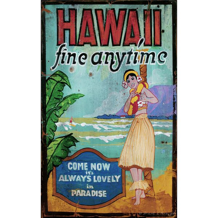 Custom Hawaii Fine Anytime Vintage Style Wooden Sign