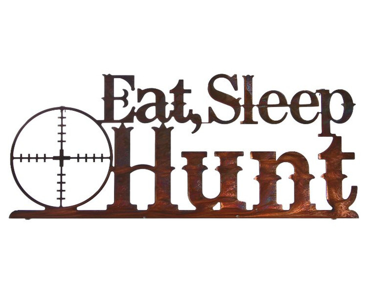 "24"" Eat Sleep Hunt Metal Wall Art Honey Pinion Finish"