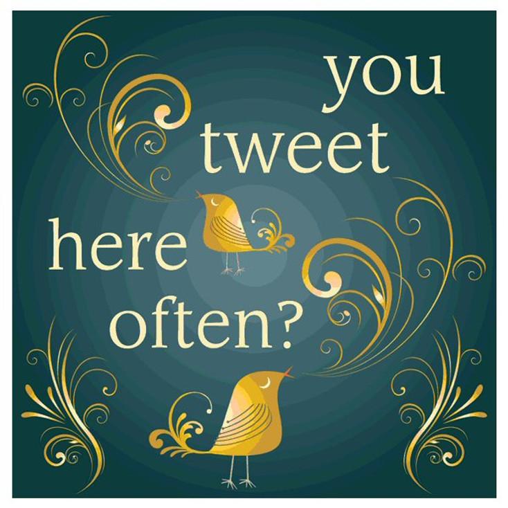 You Tweet Here Often? Absorbent Beverage Coasters, Set of 12