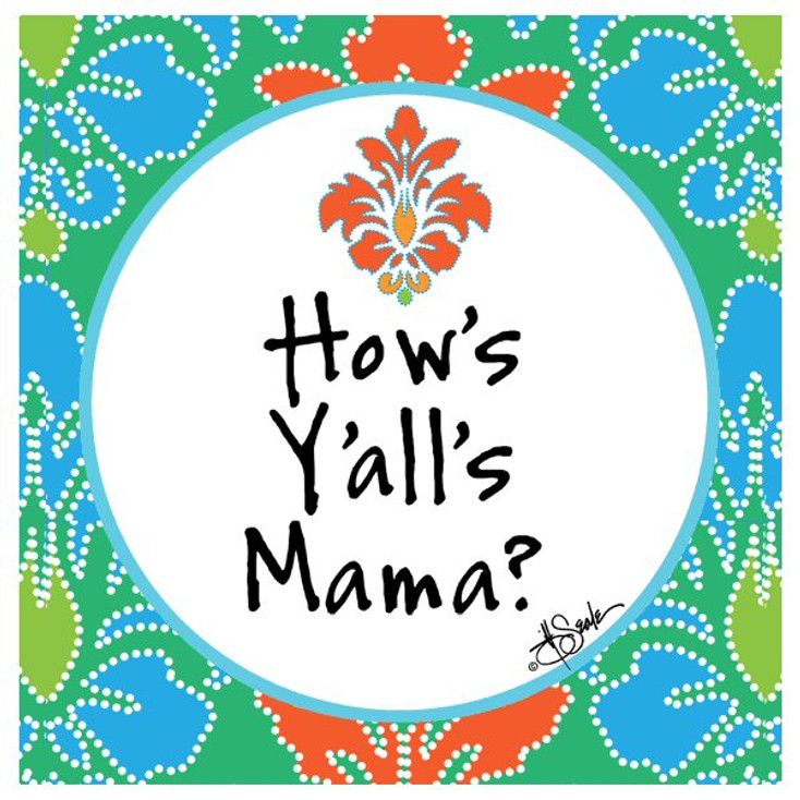 How's Y'alls Mama? Beverage Coasters by Jill Seale, Set of 12
