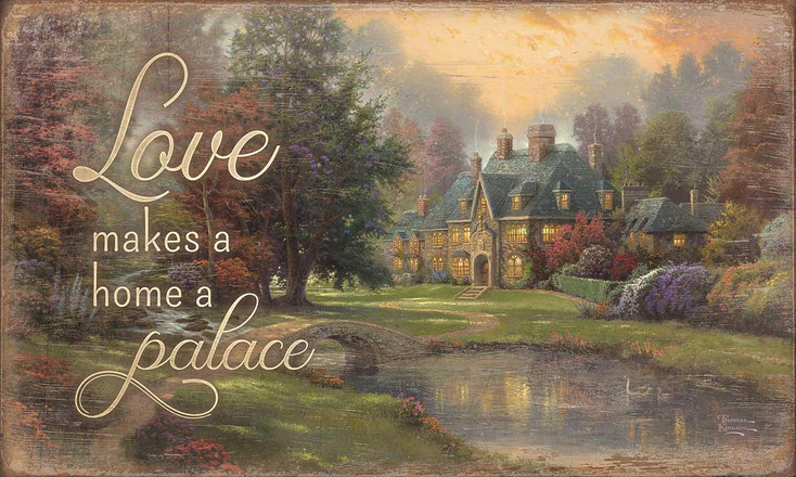 Love Makes a Home a Palace Wood Sign