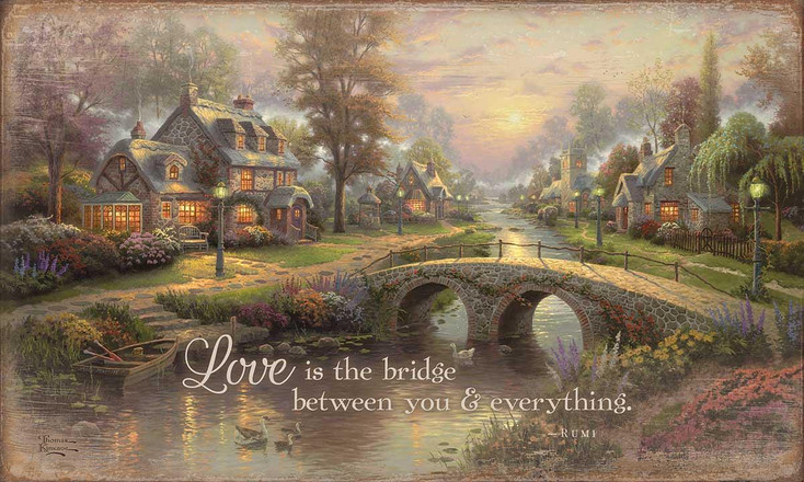 Love is the Bridge Between You & Everything Wood Sign