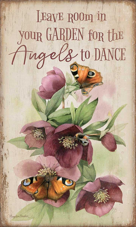 Leave Room in Your Garden For The Angels To Dance Wood Sign