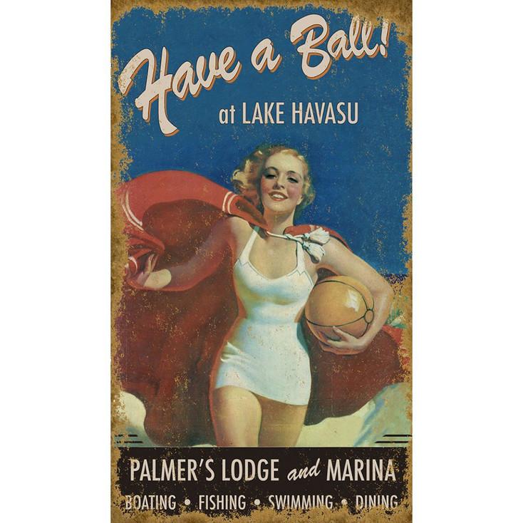 Custom Have a Ball at Lake Havasu Vintage Style Metal Sign