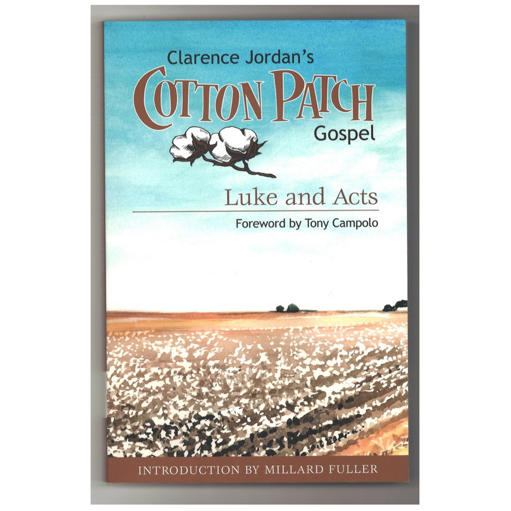Cotton Patch Gospel Luke and Acts by Clarence Jordan Book Front Cover
