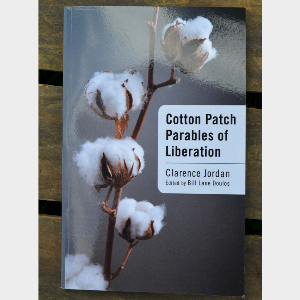 Cotton Patch Parables of Liberation by Clarence Jordan and Bill Lane Doulos Paperback Book Front Cover
