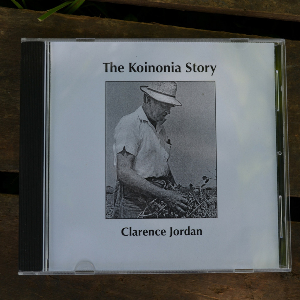 The Koinonia Story CD by Clarence Jordan Audio CD Front Cover