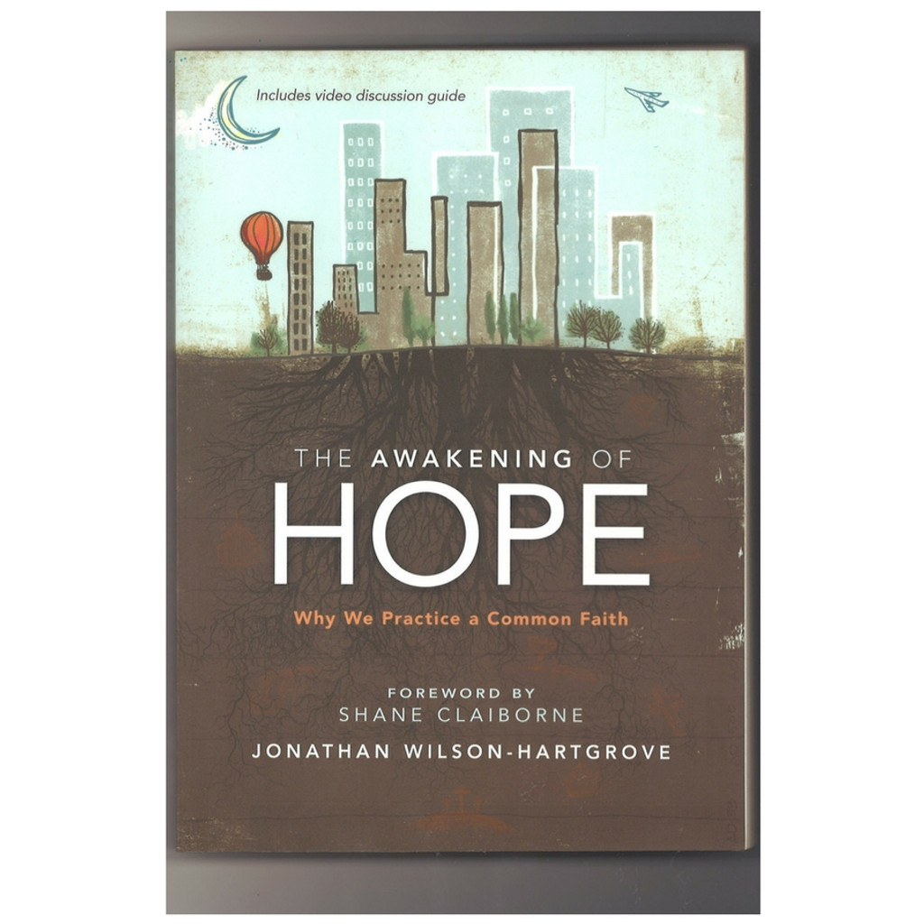 The Awakening of Hope by Jonathan Wilson-Hartgrove Paperback Front Cover