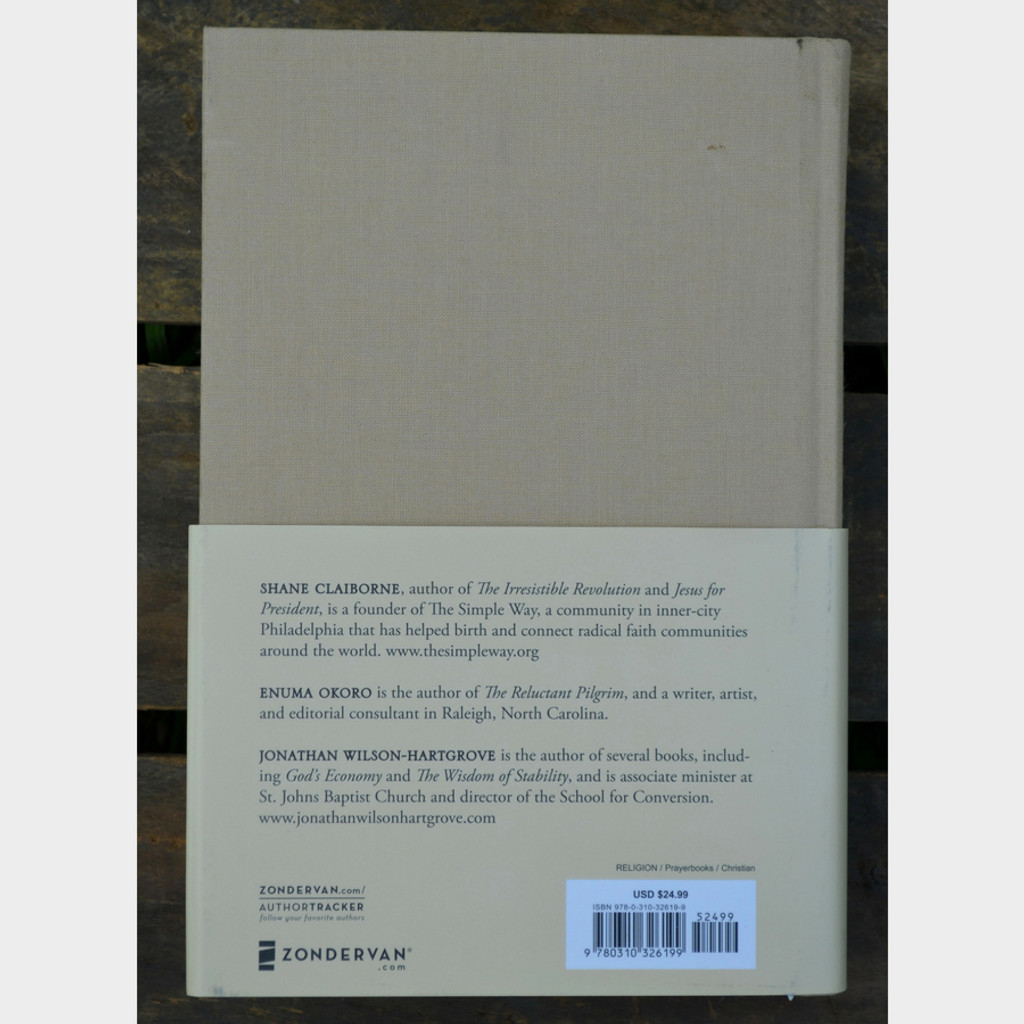 Common Prayer Liturgy for Ordinary Radicals by Shane Claiborne, Jonathan Wilson-Hartgrove, Enuman Okoro Hardback Back Cover