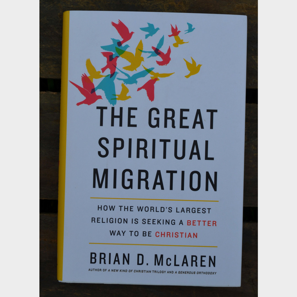 The Great Spiritual Migration by Brian McLaren Front Cover