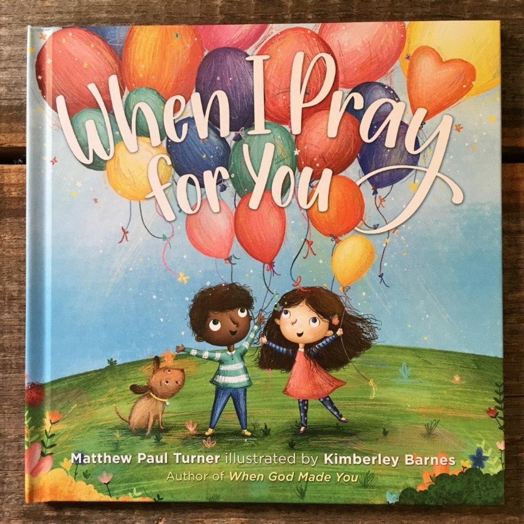 When I Pray for You by Matthew Paul Turner Front Cover
