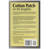 Cotton Patch for the Kingdom: Clarence Jordan's Demonstration Plot at Koinonia Farm by Ann Louise Coble Paperback Book Back Cover