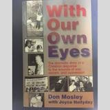 With Our Own Eyes by Don Mosley Paperback Book Front Cover