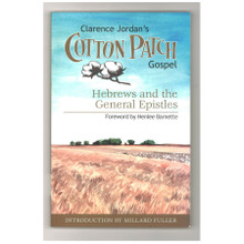 Cotton Patch Gospel Hebrews and General Epistles by Clarence Jordan Paperback Book Front Cover
