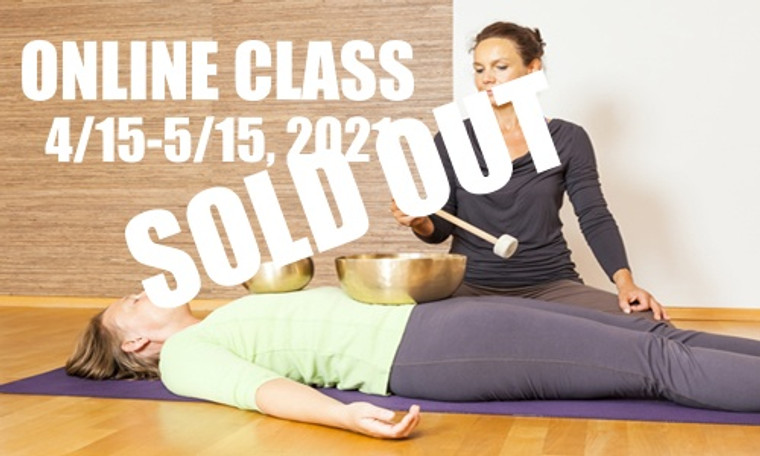 **SOLD OUT** ONLINE VSA Singing Bowl Vibrational Sound Therapy Certification Course April 15-May 15, 2021