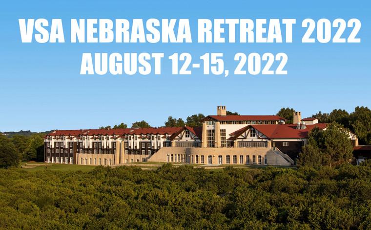 VSA Nebraska Annual Retreat August 12-15, 2022