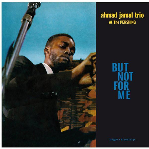 Jazz LP 200g - Ahmad Jamal Trio At The Pershing. Acoustic Sounds AS12833, Cat.# AS AAPJ 128-33, format 1LP 200g 33rpm. Barcode 0753088012815. More info on www.sepeaaudio.com